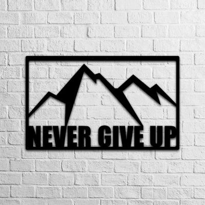 Never Give Up Metal Wall Art
